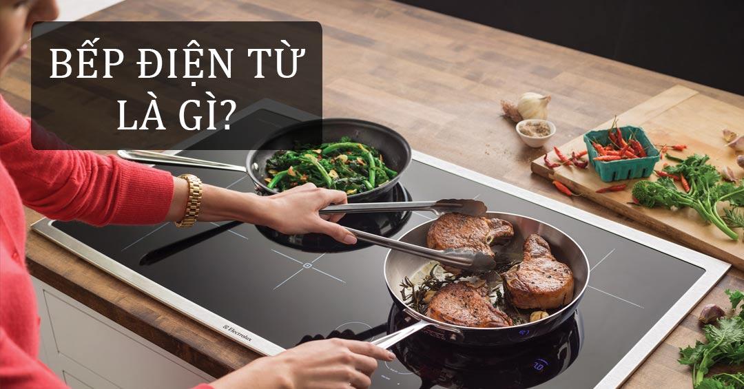 Bếp điện từ là gì